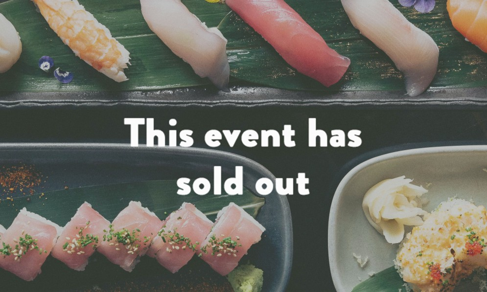 Ebisu Chef's Table event sold out